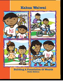 Kahua Waiwai - Keiki Edition